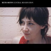 Beth Orton - Central Reservation 2XLP