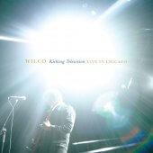 Wilco - Kicking Television, Live In Chicago 4XLP